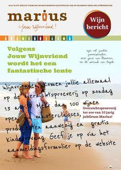 http://www.jouwwijnvriend.nl/wijnproeverijen-en-wijncursussen/overzichtsproeverij13apriltererevan10jarigjubileum/