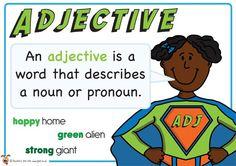 Adjective. Superhero themed grammar resource for Literacy KS1 and KS2
