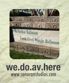 We.do.AV.here - AV production by Sonoran Audiovisual in Phoenix. www.sonoranstudios.com/av - 602-283-4440 or av@sonoranstudios.com