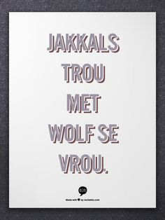 Afrikaans Is Maklik Afrikaans Language, Afrikaanse Quotes, Singing In The Rain, First Language, Idioms, Classroom Themes, Teaching Tips, Note To Self, Cute Quotes