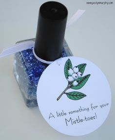 Jac o' lyn Murphy: holidays - stocking stuffer / co-worker gift - nail polish with cute tag idea
