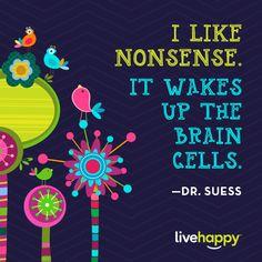 Live Happy Quotes | Dr. Seuss