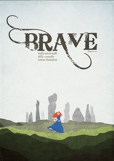 Brave - Minimalist poster   Flickr - Photo Sharing!