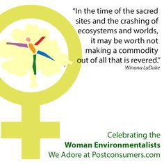 Celebrate with a quote from Winona LaDuke Winona Laduke, Earth Day Quotes, Environmentalist, Favorite Quotes, Education, Woman, City, Celebrities, Celebs