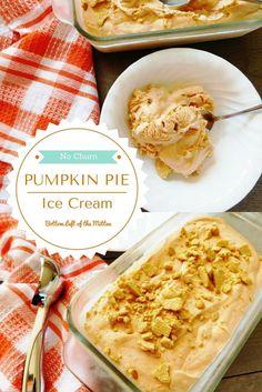 Pumpkin Pie Ice Cream | Bottom Left of the Mitten #icecream #nochurn #pumpkin
