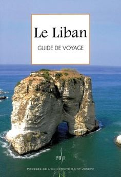 Le Liban: Guide de voyage by Pierre Vallaud. #lebanon #travel #guide #books