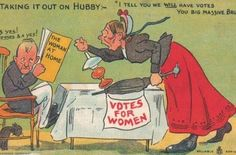 """""""Taking it out on hubby. 'I tell you we will have votes you big massive bru...'""""  As the women's suffrage movement gained momentum in the early 20th century, the picture postcard industry was utilised to denigrate women fighting for the vote. [Click on this image to find a short video exploring the meaning and point of feminism]  h/t Sociological Images: Seeing Is Believing"""