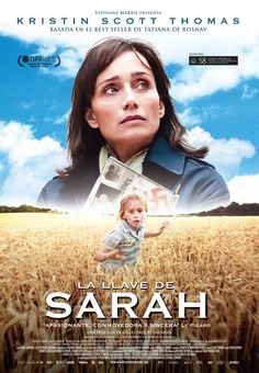 Buy La llave de Sarah by Tatiana de Rosnay and Read this Book on Kobo's Free Apps. Discover Kobo's Vast Collection of Ebooks and Audiobooks Today - Over 4 Million Titles! Kristin Scott Thomas, Series Movies, Film Movie, Elle S'appelait Sarah, Michel Duchaussoy, Frédéric Pierrot, Movies Must See, Le Figaro, I Love Cinema