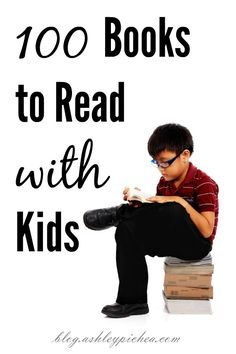 """Reading aloud with my kids is one of my new """"intentional parenting"""" goals, and I recently found a list of 100 books to read with kids that I thought might be a good place to start. 100 Books To Read, Good Books, Parenting Goals, Kids And Parenting, Books For Boys, Childrens Books, How To Read Faster, Personalized Books, Kids Reading"""
