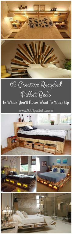 Today we'll show you a selection of 62 Creative Recycled Pallet Beds, bed frames and headboards, cradles and more, all made from recycled pallets.