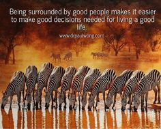 Find ways to surround yourself with GREAT people. #positivepsychology #meaning