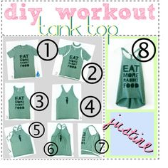 DIY: workout tank top, I have done this with old t shirts and it's easy