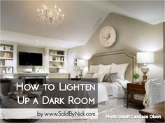 How to lighten up a dark room