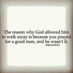 Best Quotes About Moving On God Words 41 Ideas Great Quotes, Quotes To Live By, Me Quotes, Inspirational Quotes, Good Man Quotes, Super Quotes, Quotes About Good Men, Quotes About Saying Goodbye, Faith Quotes