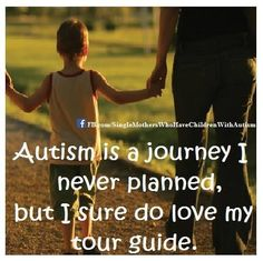 Autism is a journey I never planned, but I sure do love my tour guide.