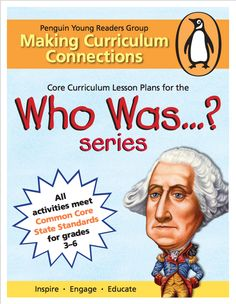 Using the Who Was...? book series for homeschooling, the classroom, or just inspiration for discussions around the dinner table!