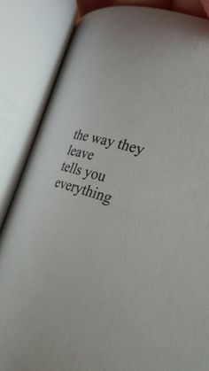 The way they leave tells you everything. Life quote. Makes you think