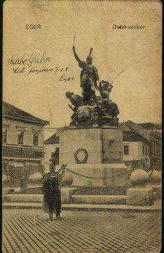 Eger. Dobó szobor, 1921.