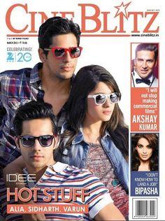 Alia Bhatt, Varun Dhawan and Siddharth Malhotra on The Cover of Cineblitz Magazine –March 2013.