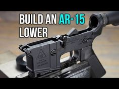 ar 15 lower build diy instructions, step by step to build your complete lower using minimal tools. Ar Pistol Build, Ar Build, Weapons Guns, Guns And Ammo, Ar Lower Receiver, Ar Rifle, Ar 15 Builds, Assault Rifle, Survival Skills