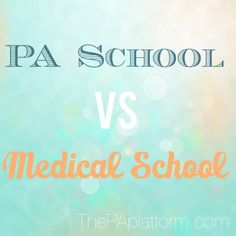 The PA Platform - Why PA School? (and not med school, etc.)