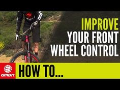 Video: How To Improve Your Front Wheel Control | Singletracks Mountain Bike News
