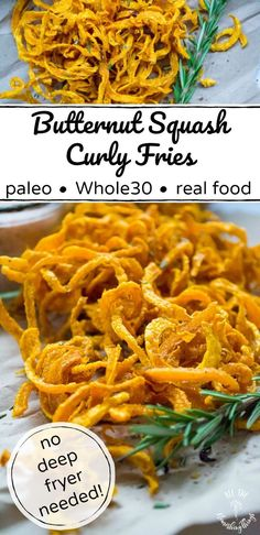 Butternut Squash Curly Fries real food) We adore these real food, veggie fries -- teenagers included! They're such a yummy paleo side dish or even appetizer. With no deep fryer needed, these Paleo Butternut Squash Curly Fries are made the old-fashioned, t Paleo Menu, Paleo Dinner, Paleo Recipes, Real Food Recipes, Real Foods, Paleo Food, Cooking Recipes, Paleo Side Dishes, Side Dish Recipes