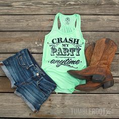 Daisy dukes, cowboy boots, and our Crash My Party tank...what could be better!?