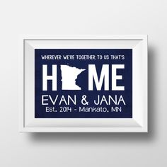 Home is Where We're Together State and Location by AnnaKatePaperie