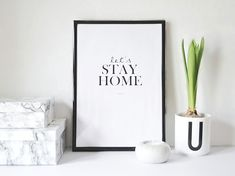 FREE PRINTABLE: LET'S STAY HOME