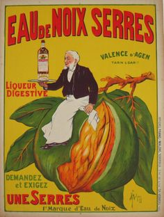 Eau De Noix Serres Liqueur Digestive by Franc Malzac 1910 France - Beautiful Vintage Poster. French wine & spirit poster features a waiter sitting on a giant fruit on a branch while holding a tray with a bottle. Original Antique Posters
