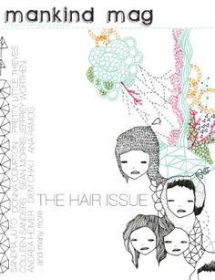 mandkind magazine the hair issue.