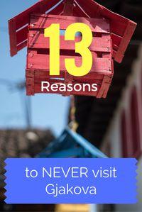 13 reasons to never visit Gjakova