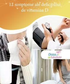 12 simptome ale deficitului de vitamina D   Este important să cunoști principalele simptome ale deficitului de vitamina D și să iei măsuri pentru a îmbunătăți absorbția acestui nutrient în organism. Diet, Health, Teas, Sport, Vitamin D, Cholesterol, Stubborn Belly Fat, Crunches, Minerals