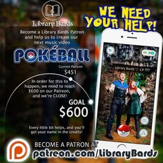 The Library Bards working on a new Pokemon Go Parody and need our help!