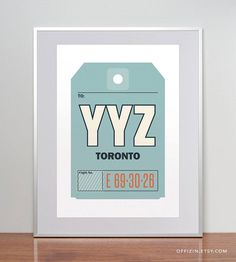 Toronto, Ontario, Canada, YYZ. Luggage Tag Poster. Baggage Tag Print. Travel Poster. Airport Code. Typographic Print. A3. 11x14.