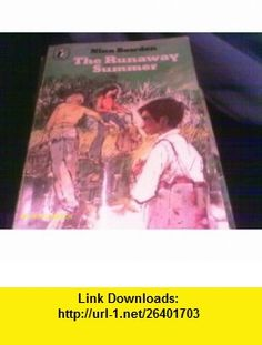 THE RUNAWAY SUMMER (9780140305395) Nina Bawden , ISBN-10: 0140305394  , ISBN-13: 978-0140305395 , ASIN: B001UBUUT4 , tutorials , pdf , ebook , torrent , downloads , rapidshare , filesonic , hotfile , megaupload , fileserve