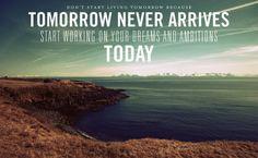 tomorrow, tomorrow it's always a day away