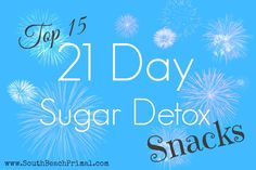 Top 15 Snacks for the 21-Day Sugar Detox