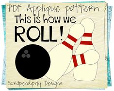 Bowling Applique Pattern - Pins Applique Template / Bowling Birthday Party / Sports Quilt Pattern / Kids Boys Boutique Shirt by ScrapendipityDesigns, $2.50