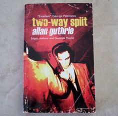 TWO WAY SPLIT BY ALLAN GUTHRIE TRADE Paperback Book Pulp Noir Crime FICTION