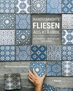 """Read """"Handmade Tile Design, Create, and Install Custom Tiles"""" by Forrest Lesch-Middelton available from Rakuten Kobo. Handmade Tile is a contemporary guide for ceramic artists and anyone interested in custom tile installations—from making. Tile Layout, Layout Design, Architectural Digest, Ceramics Monthly, Clay Center, Tile Crafts, Diy Tiles, Handmade Tiles, Tile Installation"""