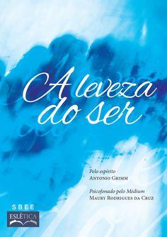 A LEVEZA DO SER Livro de Poesias SBEE-Eslética/Curitiba-PR