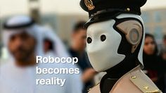 Robocop becomes reality in Dubai