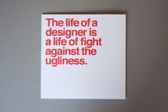 The fight against ugliness