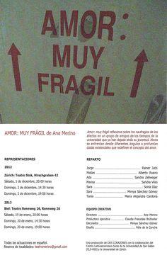 """Volante promocional de la obra teatral """"Amor: muy frágil"""", escrita y dirigida por Ana Merino, que se presentará en Suiza entre noviembre de 2012 y enero de 2013"""