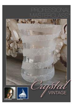 CRYSTAL VINTAGE  Glass Home Decor  Idea e progetto di Letizia Barbieri  letizia.barbieri@gmail.com  http://letiziabarbieri.blogspot.com/