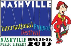 Nashville International Puppet Festival -- For three days, the library will be transformed into a vibrant, family-friendly festival with dozens of international and domestic puppet performances, a downtown parade, live music, and outdoor street entertainment.
