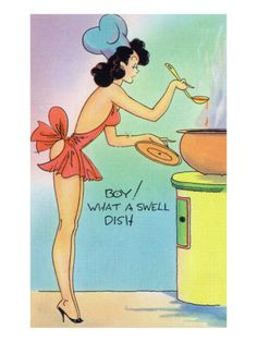 Pin-Up Girls - Boy What a Swell Dish; Woman Cooking in Nighty - Vintage Halftone (Art Prints, Giclees, Wood & Metal Signs, Tote Bag, Towel) Pin Up Cartoons, Pin Up Pictures, Pin Up Drawings, Pin Up Girl Vintage, Vintage Woman, Vintage Pins, Pin Up Illustration, Illustrations, Girl Cooking