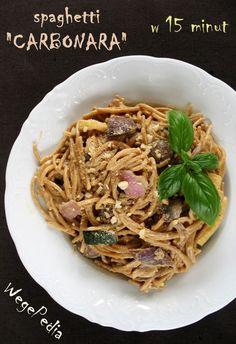 """Wegańskie spaghetti CARBONARA – kremowe, """"serowe"""" i fit, gotowe w 15 minut"""
